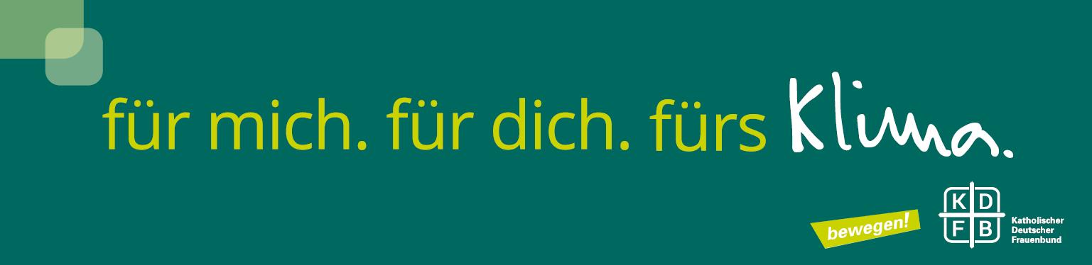 KDFB Aktionswoche für mich. für dich. fürs Klima. Banner
