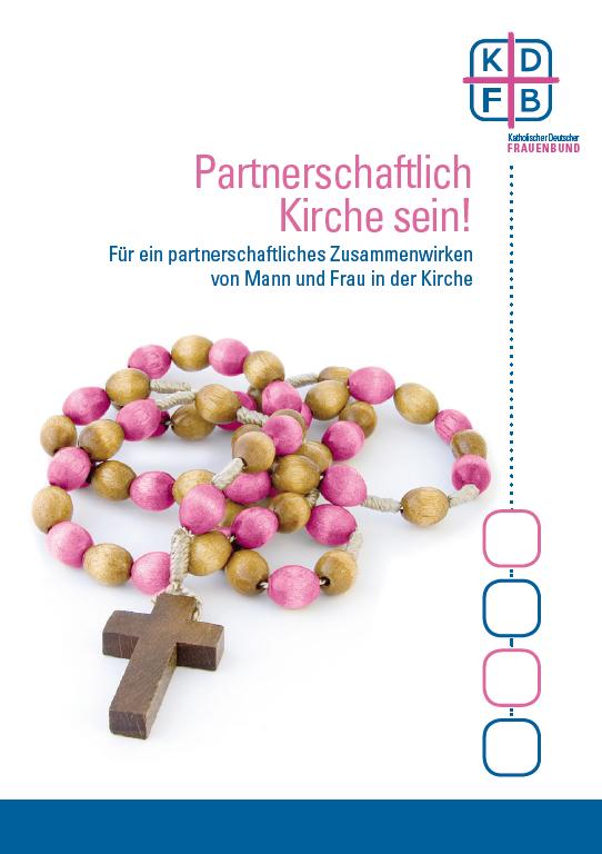 KDFB Partnerschaftlich Kirche sein! - Rosenkranz