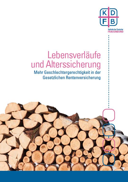 KDFB Lebensverläufe und Alterssicherung - Gestapeltes Brennholz