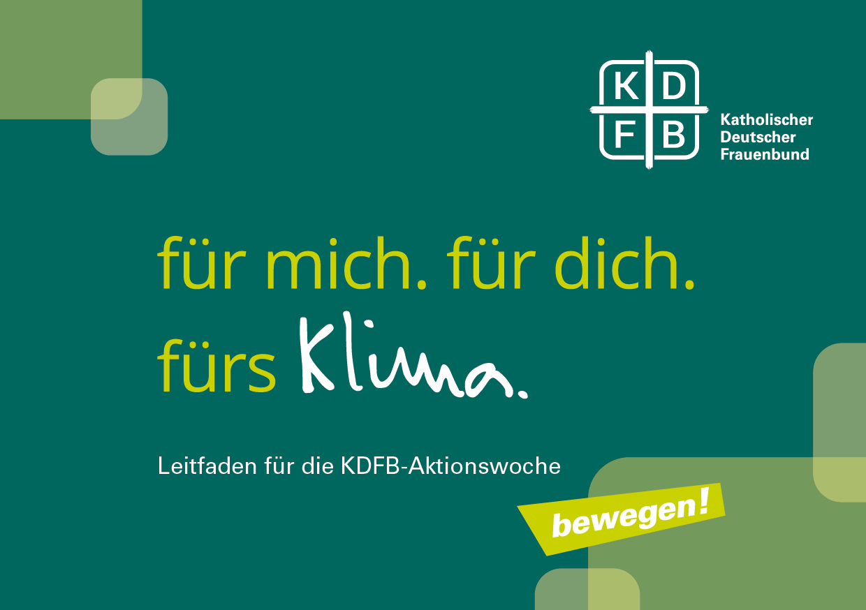 KDFB Aktionsleifaden für mich. für dich. fürs Klima.